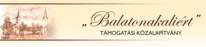 """""""Balatonakaliért"""" Támogatási Közalapítvány"""
