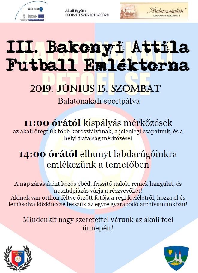 III. Bakonyi Attila Futball Emléktorna