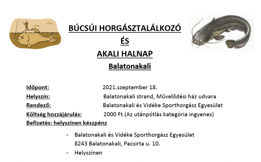 Búcsúi Horgásztalálkozó és Akali Halnap