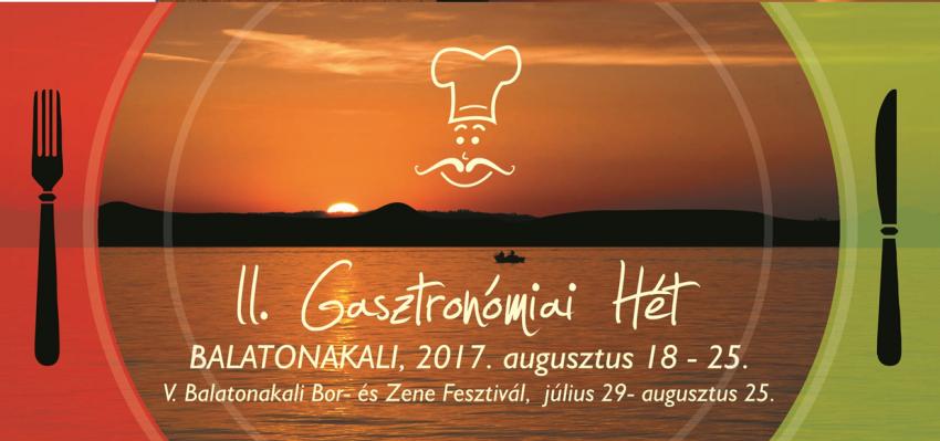 II. Gasztronómiai hét 2017. Augusztus