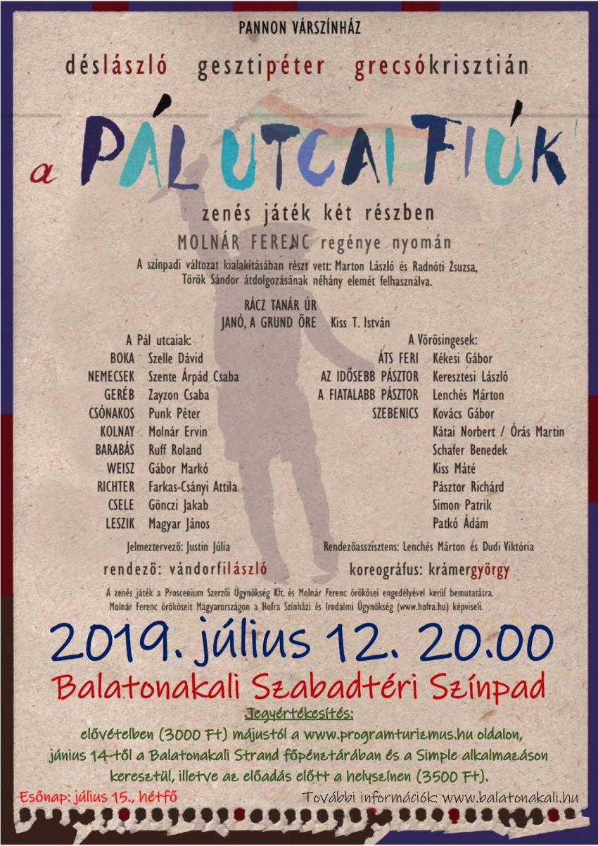 Pannon Várszínház: A Pál utcai fiúk c. előadása